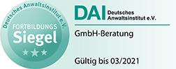 Fortbildungssiegel Vertiefungs- und Qualifizierungskurs GmbH-Beratung DAI